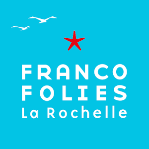 Les Francofolies 2015 - La Rochelle