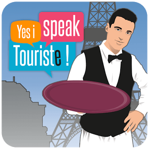 Yes I speak touriste !
