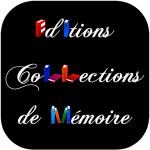 Editions Collections de Mémoire